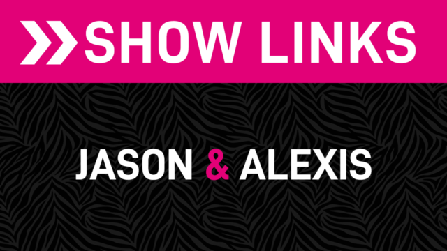Jason and Alexis Show Links Image
